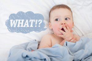 なに?WHAT!?の赤ちゃん